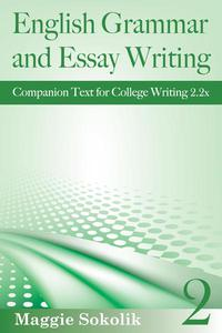 English Grammar and Essay Writing, Workbook 2