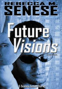 Future Visions: 5 Science Fiction Stories
