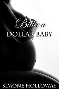 Billion Dollar Baby (Book 2, Part 1)
