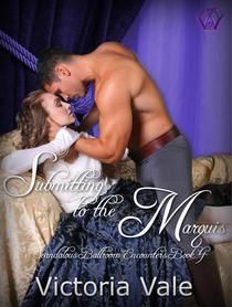 Submitting to the Marquis