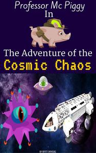 Professor Mc Piggy in The Adventure of the Cosmic Chaos
