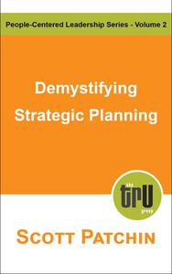 Demystifying Strategic Planning