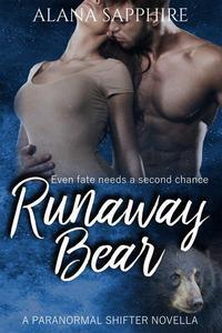 Runaway Bear: A Paranormal Shifter Novella