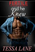 Fertile and He Knew (BDSM, man of the house, step erotica)