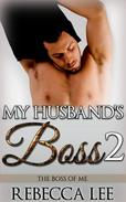 My Husband's Boss 2: The Boss of Me