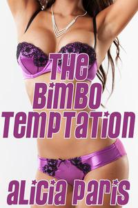 The Bimbo Temptation (MF Mind Control Bimbofication Erotica)