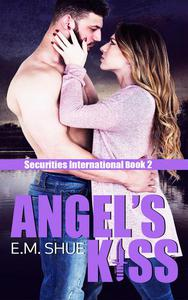 Angel's Kiss:Securities International Book 2