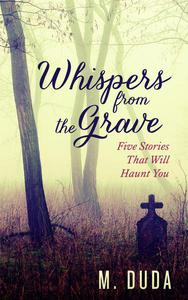 Whispers from the Grave