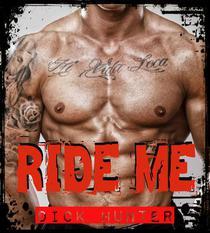 Ride Me (Gay Biker Erotica)