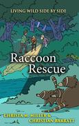Raccoon Rescue