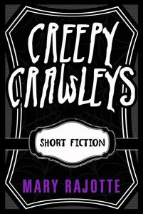 Creepy Crawleys