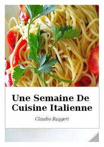 Une Semaine De Cuisine Italienne