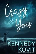 Crazy for You (Contemporary Romance)