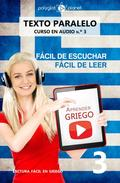 Aprender griego | Fácil de leer | Fácil de escuchar |  Texto paralelo CURSO EN AUDIO n.º 3