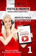 Imparare il danese - Lettura facile | Ascolto facile | Testo a fronte - Danese corso audio num. 1