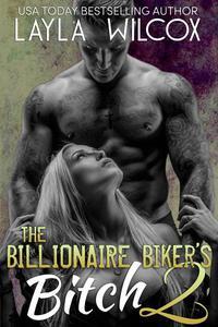 The Billionaire Biker's Bitch 2