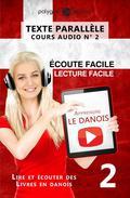 Apprendre le danois - Texte parallèle | Écoute facile | Lecture facile - COURS AUDIO N° 2
