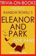 Eleanor & Park: By Rainbow Rowell (Trivia-On-Books)
