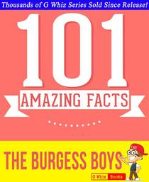 The Burgess Boys - 101 Amazing Facts You Didn't Know