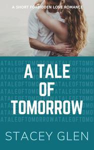 A Tale Of Tomorrow
