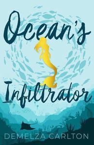 Ocean's Infiltrator