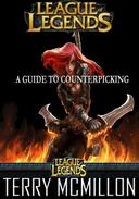 League of Legends Guide: A Guide to Counterpicking