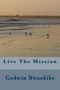Live The Mission