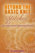 Beyond the Basic Knit Stitches. Learn to Knit Fun and Textured Knit Dishcloths