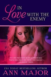 In Love With the Enemy: A Short Story