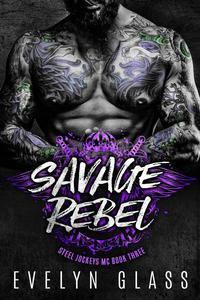 Savage Rebel