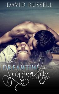 Dreamtime Sensuality 2