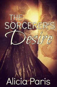 The Sorcerer's Desire