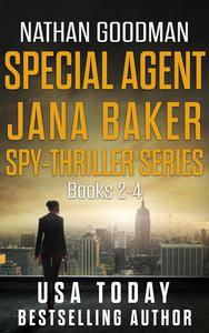 The Special Agent Jana Baker Spy-Thriller Series (Books 2-4)