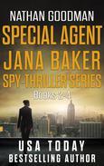 The Special Agent Jana Baker Spy-Thriller Series (Books 2-4)