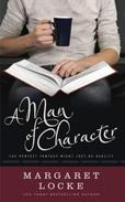 A Man of Character - A Magical Romantic Comedy