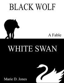 Black Wolf, White Swan