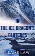 In the Ice Dragon's Clutches