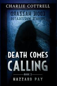 Death Comes Calling