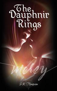 The Dauphnir Rings:  Mercy