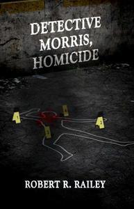 Detective Morris, Homicide
