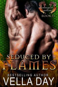Seduced By Flames