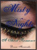 Misty Nights: A Short Romance