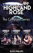Highland Rose Bundle: The Complete Series