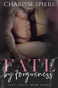 Fate By Forgiveness