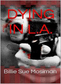 Dying in L.A.