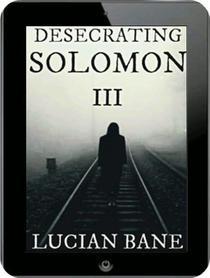 Desecrating Solomon 3