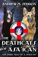 The DeathCats of Asa'ican and Other Tales of a Space-Vet