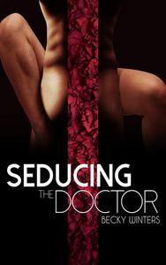 Seducing the Doctor