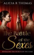 The Battle of the Sexes...Revealing the Secrets of the Game