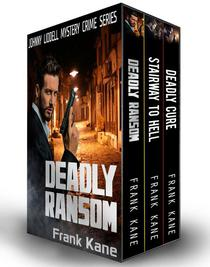 Johnny Liddell Mystery Crime Box Set: Deadly Ransom; Stairway to Hell; Deadly Cure